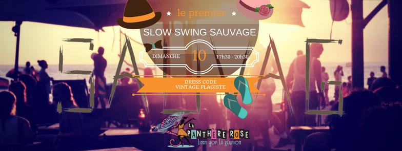 Slow Swing Sauvage @ Sauvage, plage des Brisants